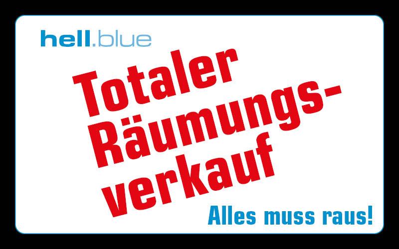Totaler Räumungsverkauf bei hell.blue
